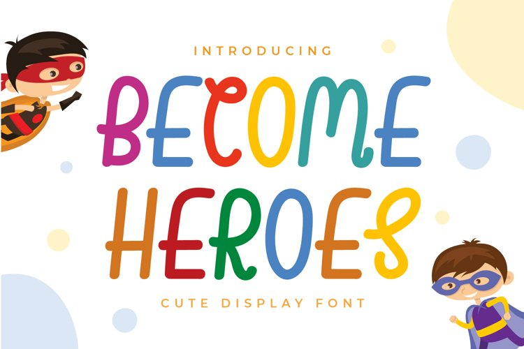 Become Heroes - Cute Display Font example image 1