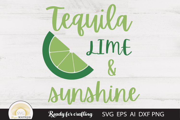 Summer Svg, Tequila Lime & Sunshine example image 1