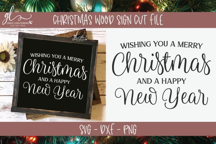 Wishing You A Merry Christmas And A Happy New Year - SVG example image 1
