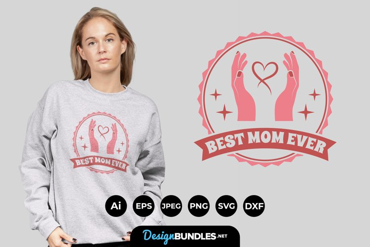 Best Mom Ever Hand Drawn Lettering SVG example image 1