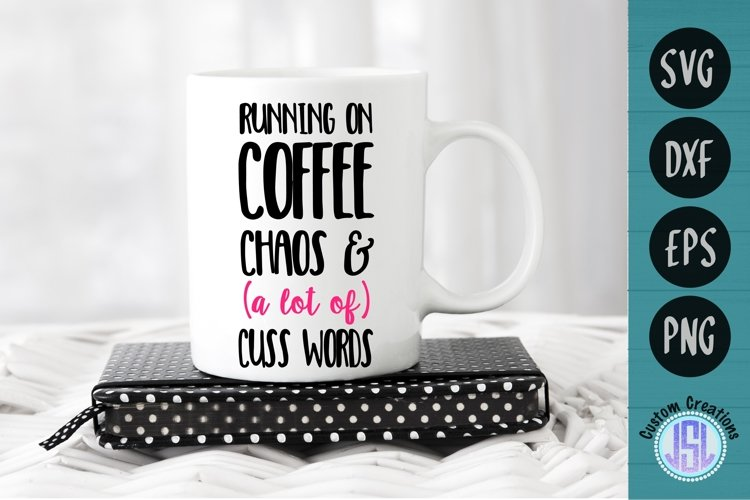 Running on Coffee | Mom SVG File | SVG DXF EPS PNG example image 1