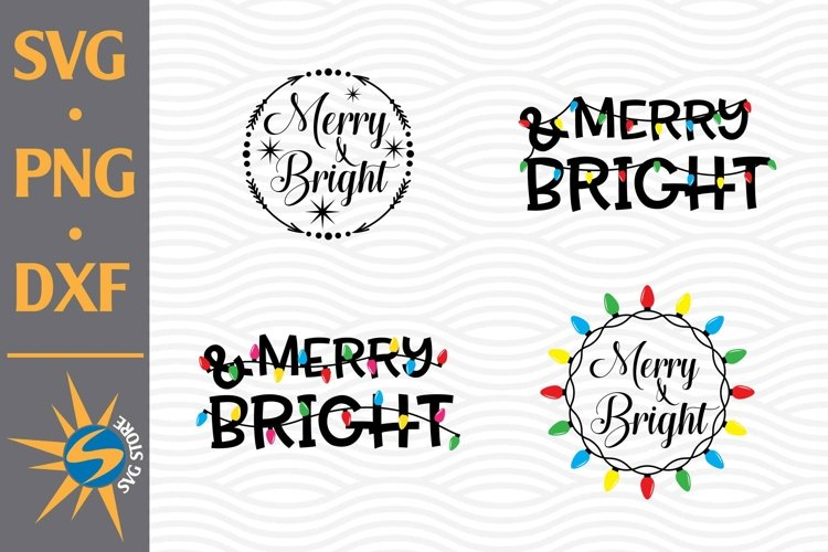 Merry And Bright SVG, PNG, DXF Digital Files Include example image 1
