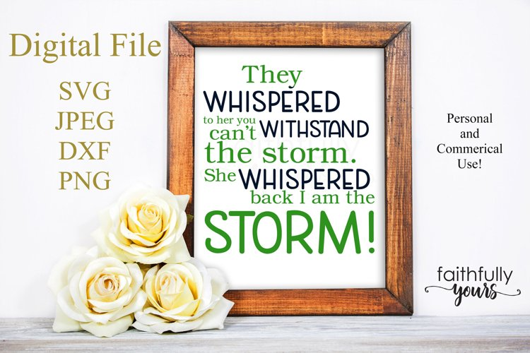 They whispered to her you can't withstand the storm. svg example image 1