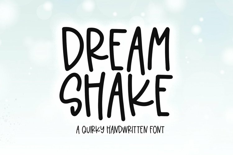 Web Font Dream Shake - A Quirky Handwritten Font example image 1