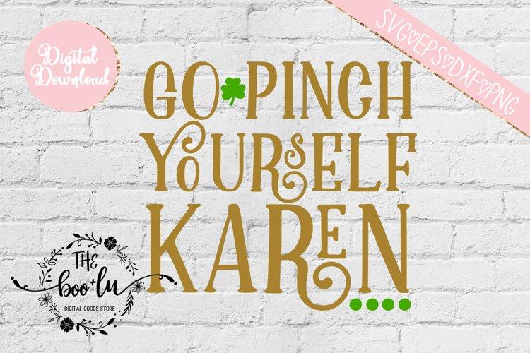 Go Pinch Yourself Karen