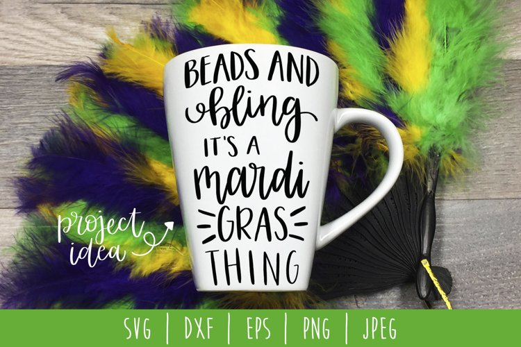 Beads and Bling Its a Mardi Gras Thing SVG DXF EPS PNG JPEG