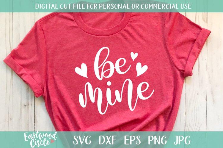 Be Mine - A Valentine SVG Cut File