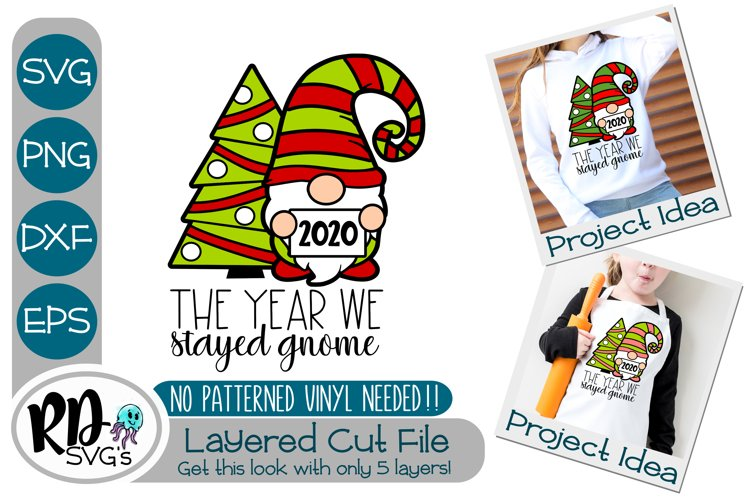 The Year We Stayed Gnome - A Christmas Layered Cricut SVG