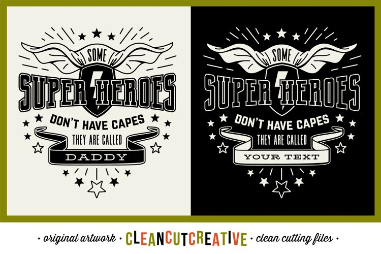 Some Super Heroes don't have Capes customize DADDY|NAME svg example image 1