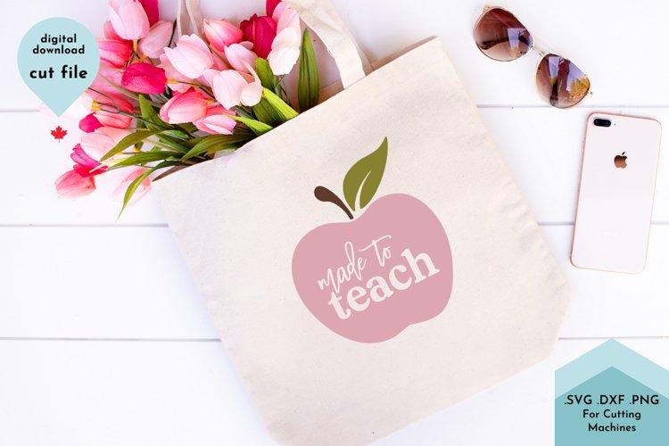 Made To Teach - Teacher Appreciation, Home School Mom example image 1