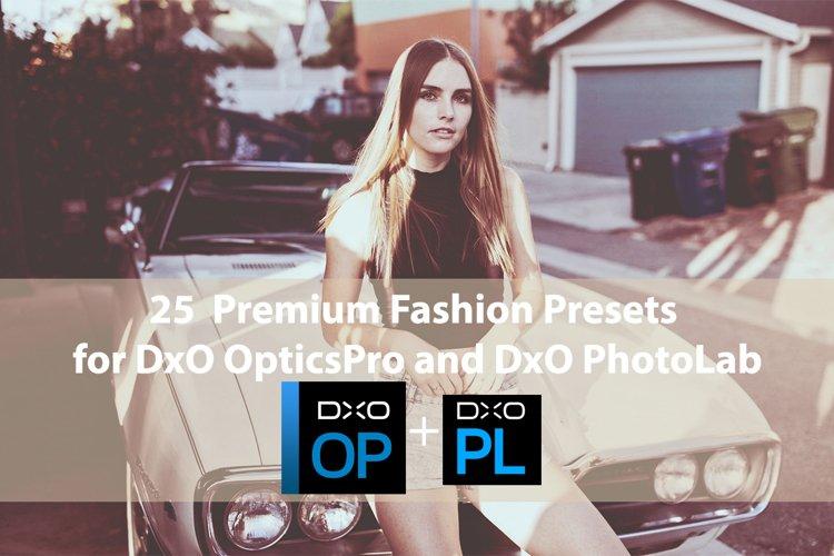 25 Premium Fashion Presets for DxO OpticsPro, DxO PhotoLab example image 1