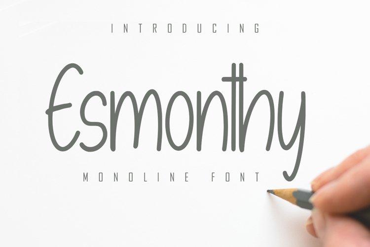 Esmonthy - Monoline Font example image 1