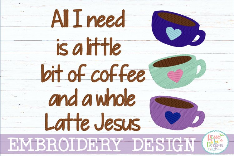 Coffee and Jesus embroidery design example image 1