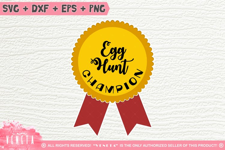 Egg Hunt CHAMPION | Easter| Winner |SVG, DXF, Cutting File example image 1