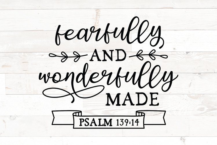 bible verse svg, fearfully and wonderfully made, psalm 139