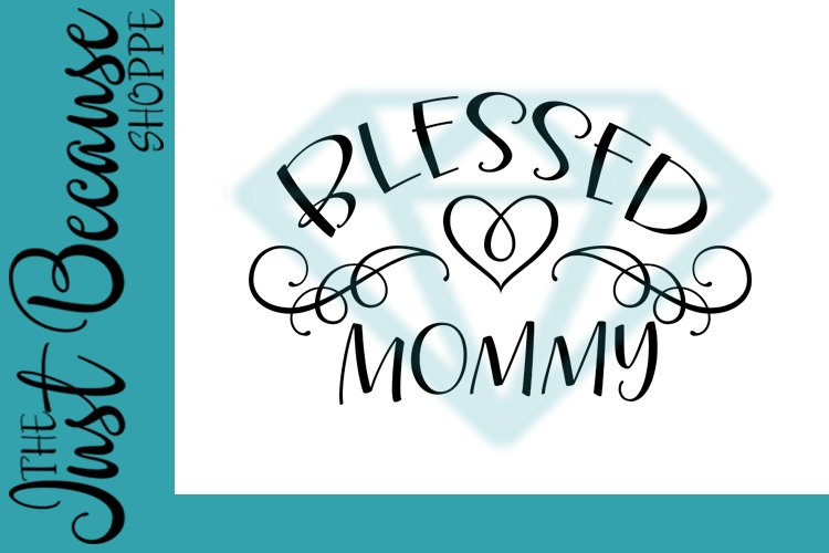 Blessed Mommy SVG File, Family Design - 0060 example image 1
