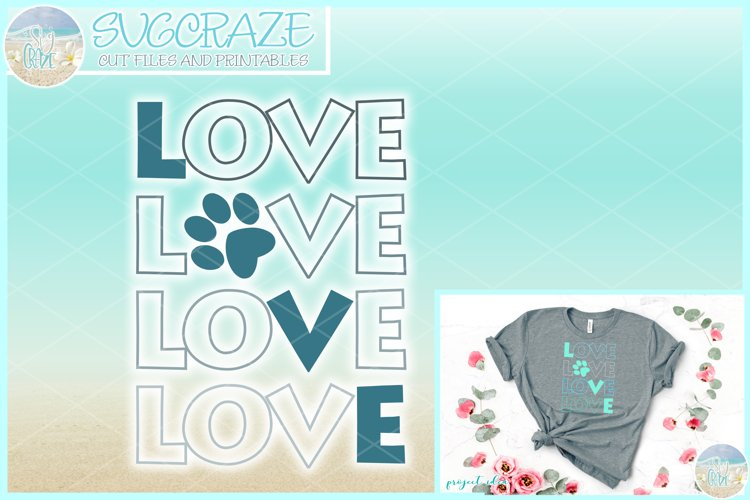 Pet Love Pawprint LOVE SVG Dxf Eps Png Pdf Files example image 1