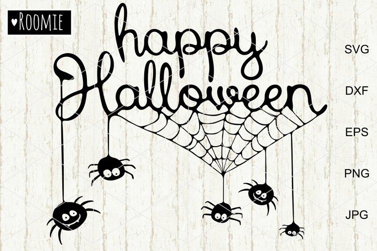 Happy Halloween Svg, Spiders Web svg cut files, Decor diy