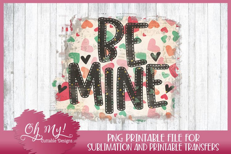Be Mine Sublimation designs for t shirts