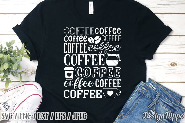 Coffee Typography SVG DXF PNG EPS Cricut Cut Files