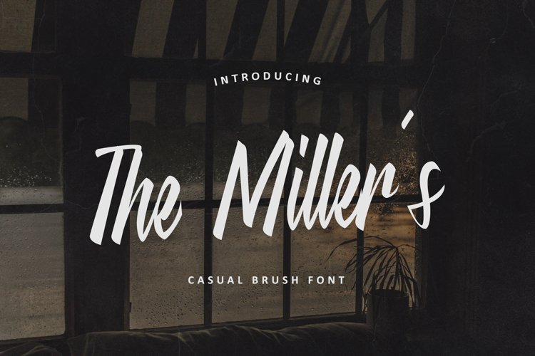 The Miller's - Casual Brush Font example image 1