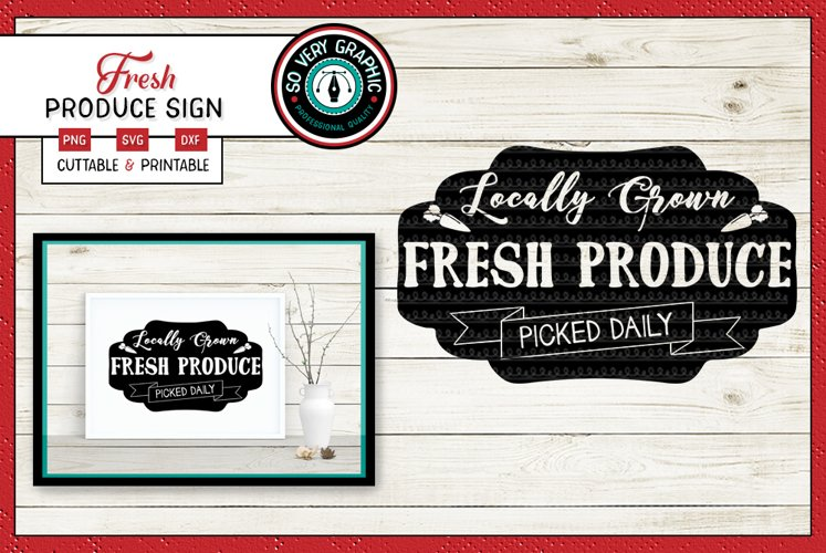 Locally Grown Fresh Produce Farmers Market Sign | SVG | PNG example image 1