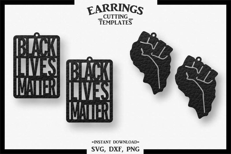 Black Lives Matter Earrings, Cricut, Cameo, SVG DXF PNG example image 1