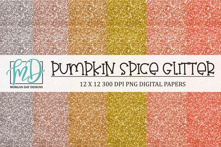 Pumpkin Spice Fall Glitter Digital Scrapbook Paper example image 1