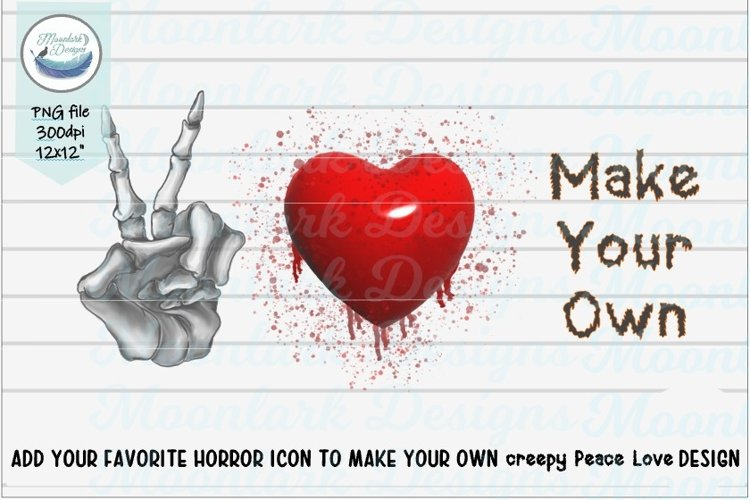 Peace Love Horror Make your own DIY PNG sublimation