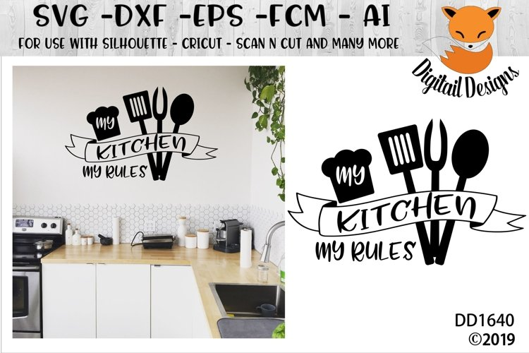 My Kitchen My Rules SVG example image 1