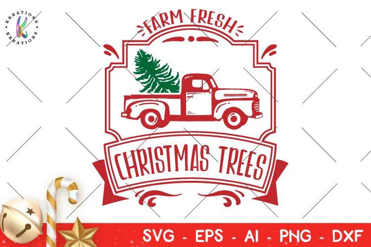 Christmas svg Farm Fresh Christmas Trees svg example image 1