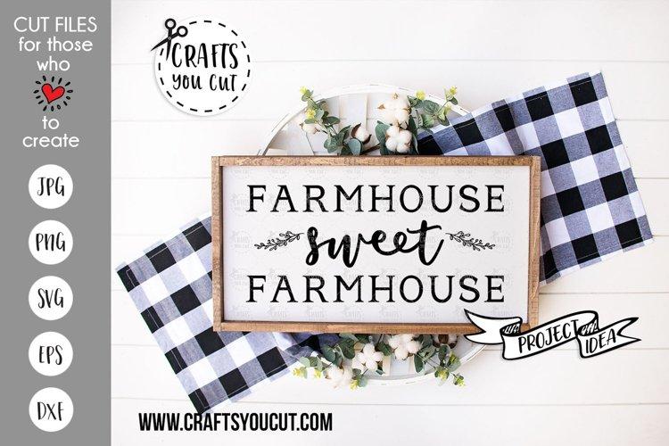Farmhouse Sweet Farmhouse - A Rustic SVG Cut File
