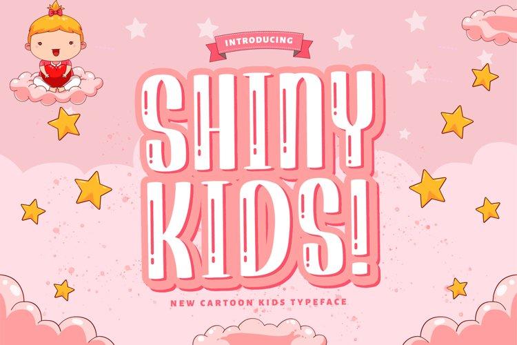 Shiny Kids - Playful Display Font example image 1