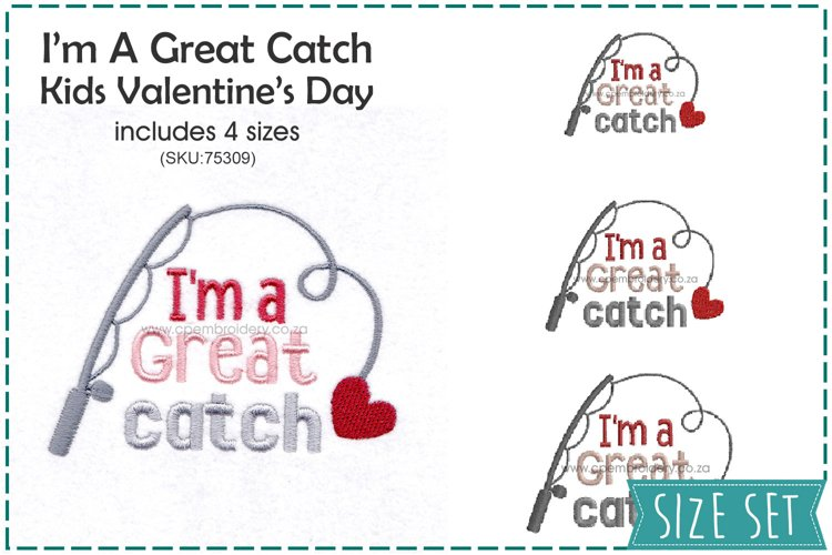 Im a Great Catch Valentines Embroidery Design