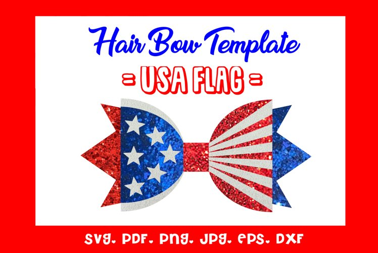 USA Flag - Hairbow Template/ SVG/DXF/PDF example image 1