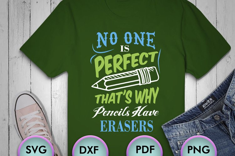 No One Is Perfect ... SVG for Crafters, SVG for Cricut example image 1