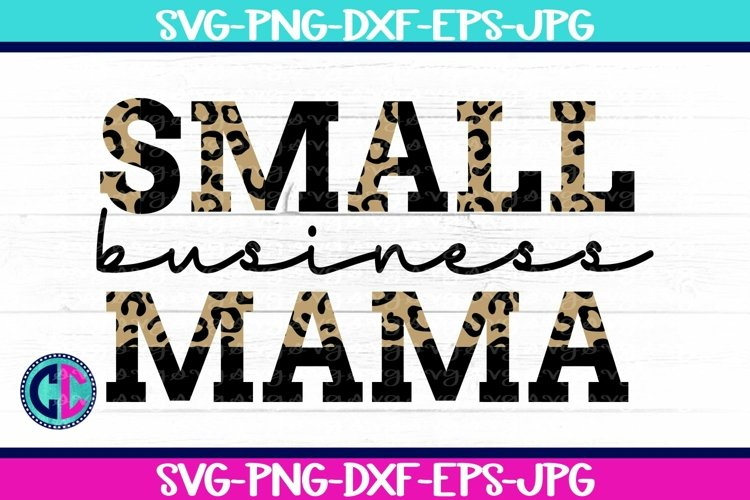 Quote & Saying Svg, Small Business Mama SVG example image 1
