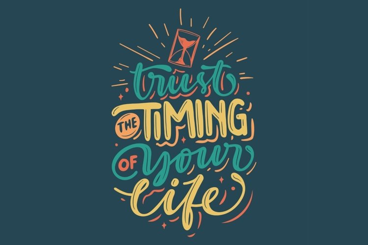 Trust The Timing of Your Life Lettering example image 1