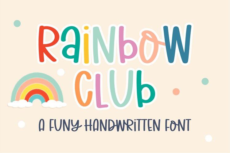 Rainbow Club- A cute handritten font example image 1