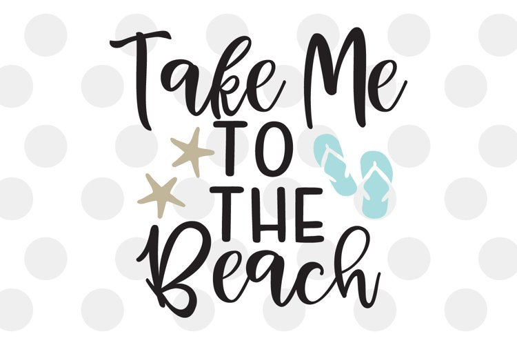 Take Me to the Beach SVG example image 1