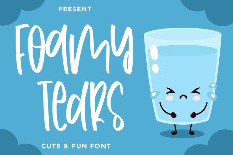 FoamyTears - Cute & Fun Font example image 1