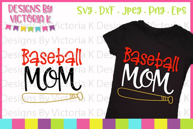 Baseball, Baseball Mom, Love Baseball, SVG, DXF, PNG example image 1
