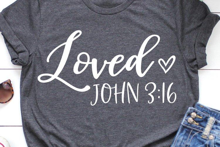 Loved John 3 16 Svg Dxf Png Eps Files 280391 Svgs Design Bundles