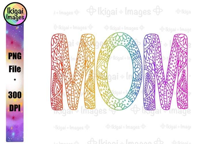 Zentangle Rainbow Mom PNG Sublimation Mandala Word Art example image 1