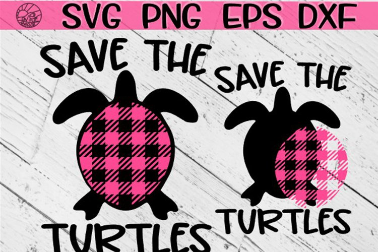 Save The Turtles - SVG PNG EPS DXF
