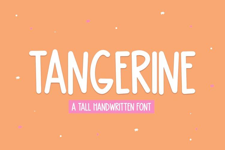 Tangerine - A Tall Handwritten Font example image 1