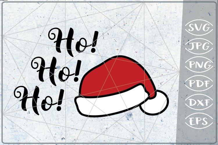 Ho! Ho! Ho! Santa Laugh SVG Quote SVG Merry Christmas Print example image 1