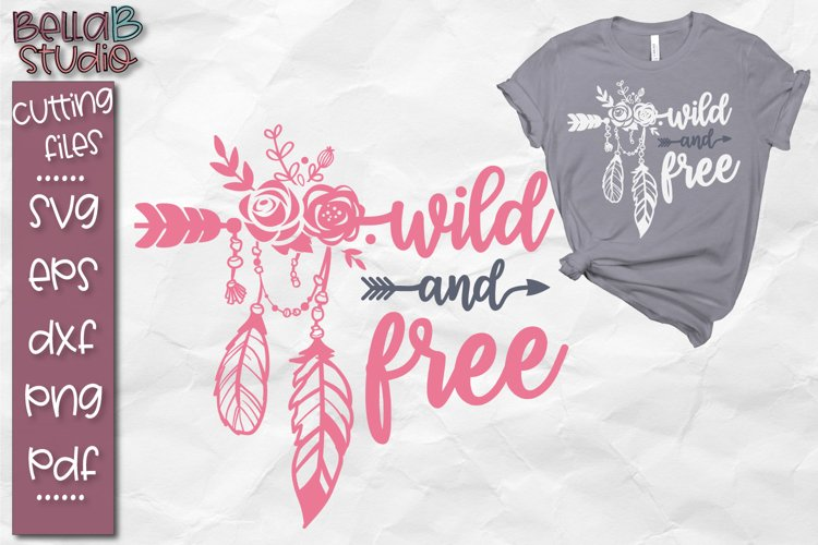 Boho SVG File, Wild and Free SVG, Tribal, Feathers, Spirit