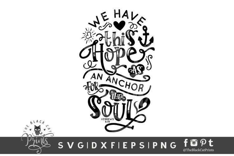 Hope Is Anchor For The Soul SVG | Bible Verse SVG | Easter example image 1