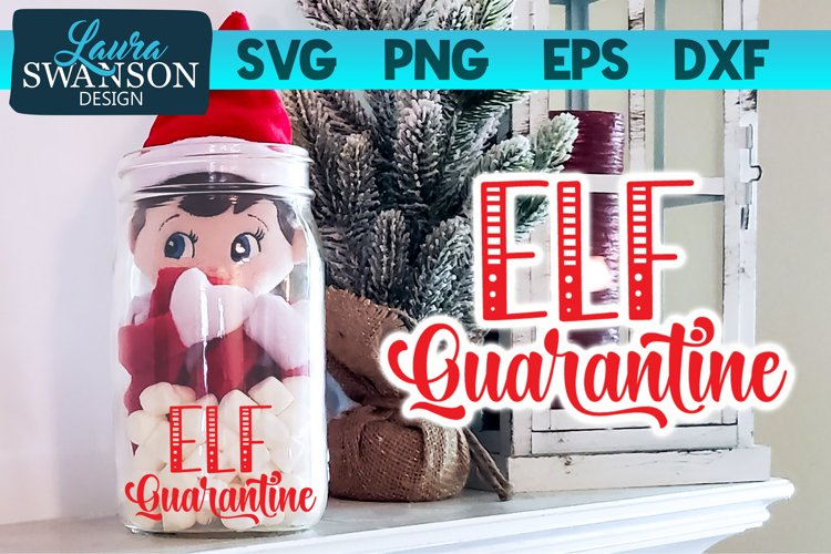 Elf Quarantine SVG, PNG, EPS, DXF